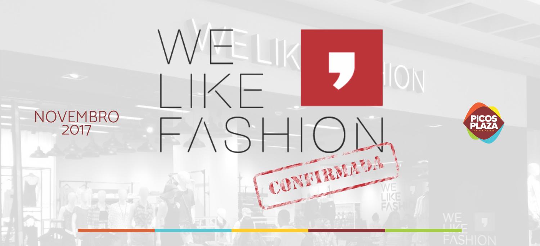 CONFIRMADO! We like Fashion abrirá em novembro no Picos Plaza Shopping