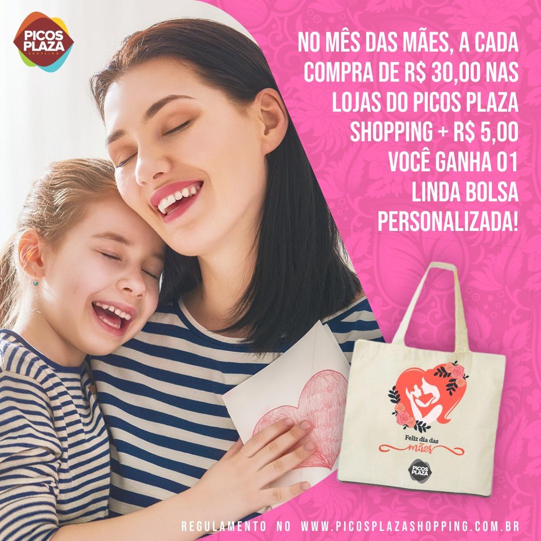 No mês das mães você compra no Picos Plaza Shopping e ainda presenteia sua mãe com uma linda ecobag personalizada