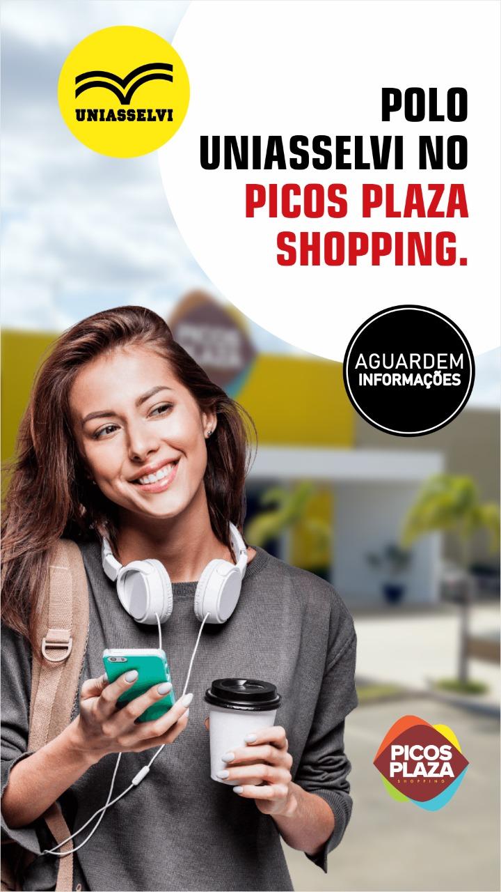 Picos Plaza Shopping recebe polo da UNIASSELVI